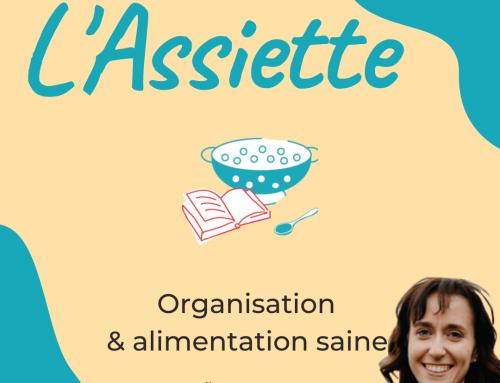 Episode 0 – Lancement du podcast – L'assiette – Organisation et Alimentation saine