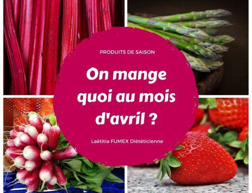On mange quoi en AVRIL ? Fruits et légumes d'avril